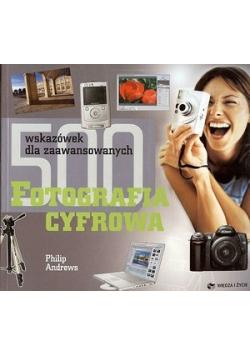 500 wskazówek dla zaawansowanych Fotografia cyfrowa