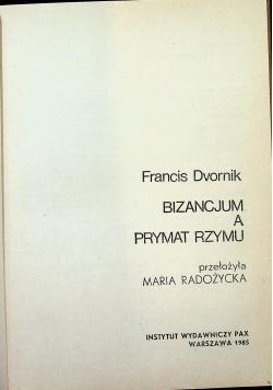 Bizancjum a prymat Rzymu