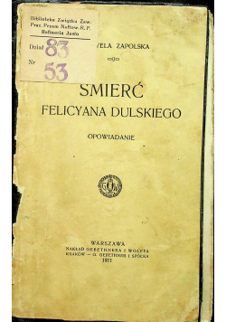 Śmierć Felicyana Dulskiego 1911 r