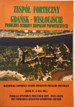 Zespół forteczny Gdańsk Wisłoujście problemy ochrony zespołów pofortecznych