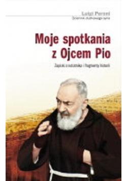 Moje spotkania z Ojcem Pio