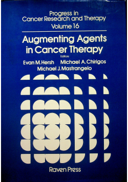 Augmenting Agents in Cancer Therapy