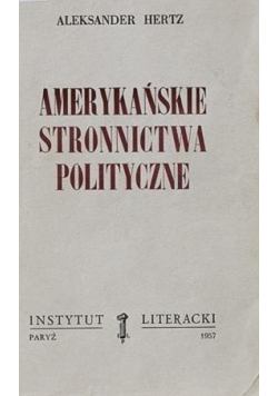 Amerykańskie stronnictwa polityczne