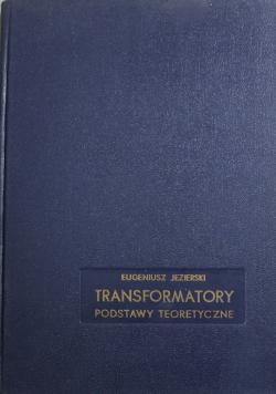 Transformatory Podstawy teoretyczne
