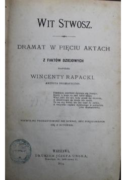 WIt Stwosz Dramat w pięciu aktach z faktów dziejowych 1874 r.