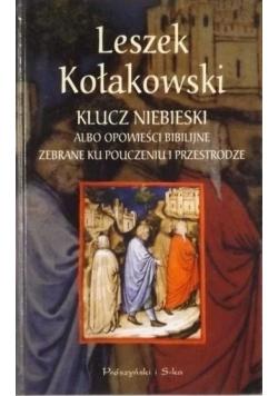 Klucz niebieski albo Opowieści biblijne zebrane ku pouczeniu i przestrodze