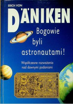 Bogowie byli astronautami