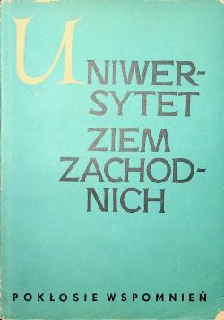 Uniwersytet Ziem Zachodnich i tajne kursy uniwersyteckie 1939-1945