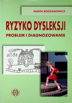 Ryzyko dysleksji Problem i diagnozowanie