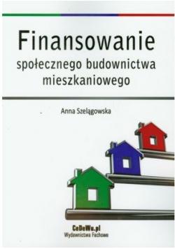 Finansowanie społecznego budownictwa mieszkaniowego
