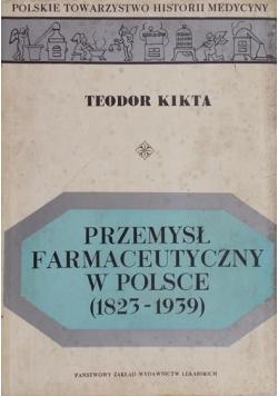 Przemysł farmaceutyczny w Polsce 1823 1939