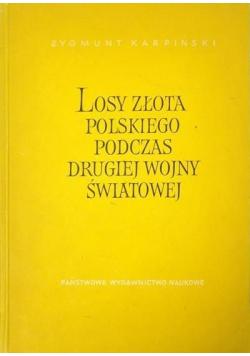 Losy złota polskiego podczas drugiej wojny światowej