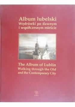 Album lubelski Wędrówki po dawnym i współczesnym mieście