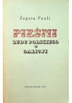 Pieśni ludu polskiego w Galicji Reprint z 1838 r