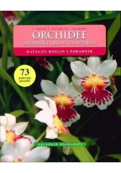 Ogrodnik doskonały Orchidee
