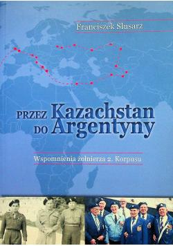 Przez Kazachstan do Argentyny