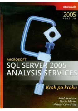 Microsoft SQL Server 2005 Analysis Services krok po kroku