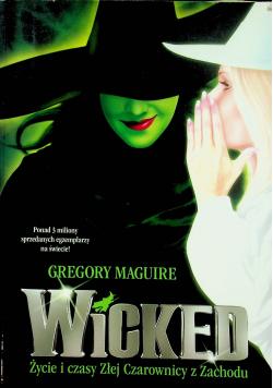 Wicked Życie i czasy złej czarownicy z zachodu