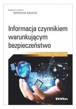Informacja czynnikiem warunkującym bezpieczeństwo