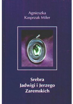 Srebra Jadwigi i Jerzego Zaremskich