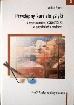 Przystępny kurs statystyki z zastosowaniem Statistica PL na przykładach z medycyny