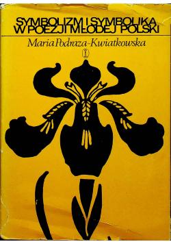 Symbolizm i symbolika w poezji młodej Polski