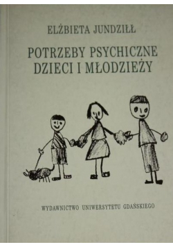 Potrzeby psychiczne Dzieci i młodzieży