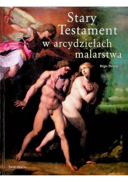 Stary Testament w arcydziełach malarstwa