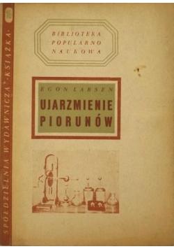 Ujarzmienie piorunów 1948 r.