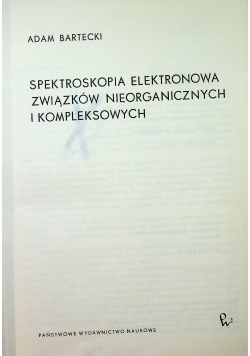 Spektroskopia elektronowa związków nieorganicznych i kompleksowych