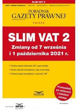 Slim VAT 2 zmiany od 7 września i 1 paź. 2021
