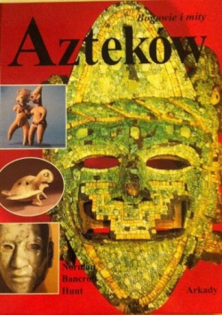 Bogowie i mity Azteków