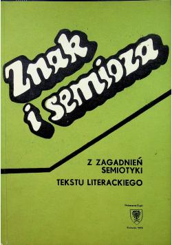 Znak i Semioza Z zagadnień Semiotyki