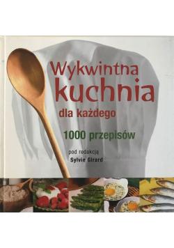 Wykwintna kuchnia dla każdego 1000 przepisów