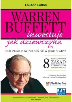 Warren Buffett inwestuje jak dziewczyna