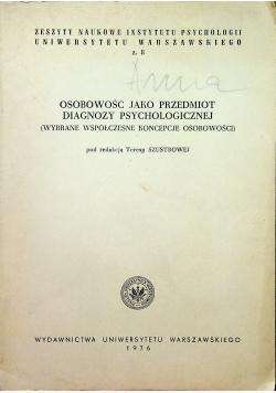Osobowość jako przedmiot diagnozy pschychologicznej