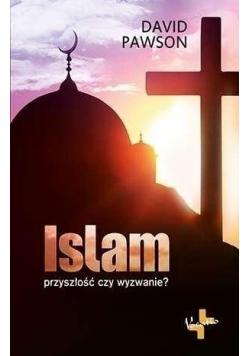 Islam Przyszłość czy wyzwanie