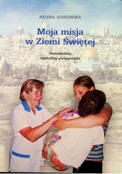 Moja misja z Ziemi Świętej autograf Sosnowska
