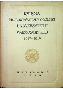 Księga protokołów rady ogólnej uniwersytetu warszawskiego 1817 1819