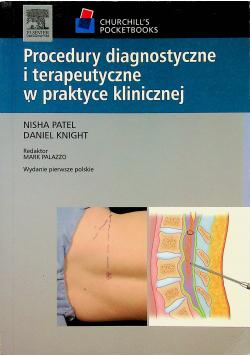 Procedury diagnostyczne i terapeutyczne w praktyce klinicznej