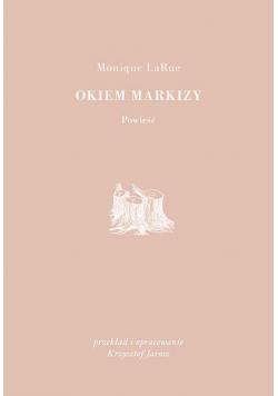 Okiem Markizy
