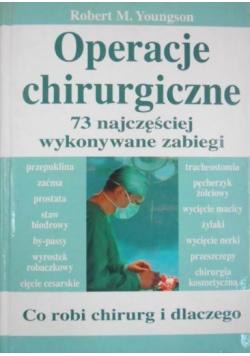 Operacje chirurgiczne 73 najczęściej wykonywane zabiegi