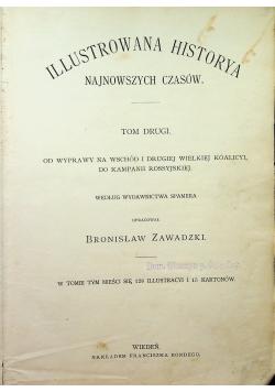 Ilustrowana Historya Najnowszych Czasów  Tom II ok 1894r