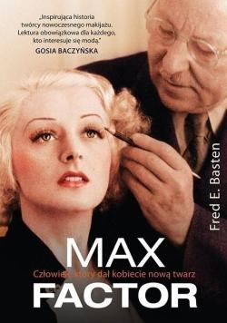 Max Factor Człowiek który dał kobiecie nową twarz