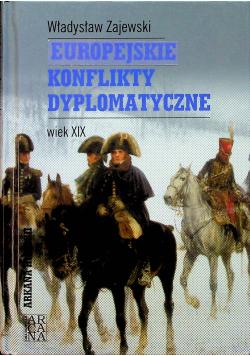 Europejskie konflikty dyplomatyczne Wiek XIX