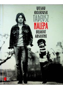 Tadeusz Nalepa Breakout absolutnie