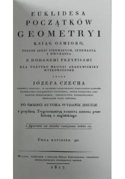 Euklidesa początków geometryi ksiąg ośmioro Reprint 1817 r