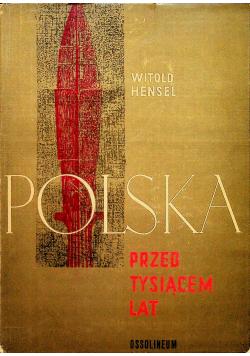 Polska Przed Tysiącem Lat