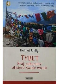 Tybet Kraj zakazany otwiera swoje wrota