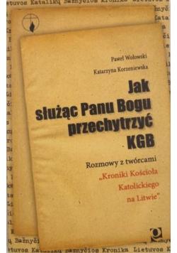 Jak służąc Panu Bogu przechytrzyć KGB